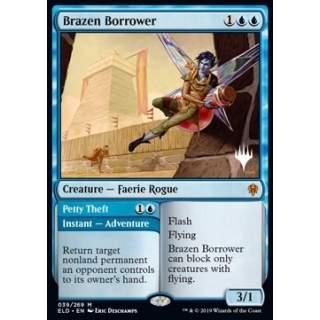 Brazen Borrower // Petty Theft (Version 2) - PROMO FOIL