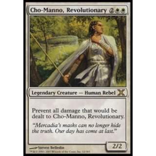 Cho-Manno, Revolutionary
