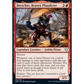 Breeches, Brazen Plunderer
