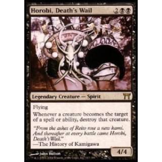 Horobi, Death's Wail