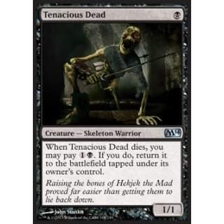 Tenacious Dead