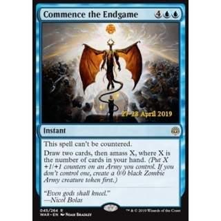 Commence the Endgame - PROMO FOIL