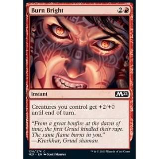 Burn Bright - FOIL