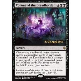 Command the Dreadhorde - PROMO FOIL
