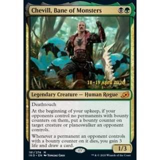 Chevill, Bane of Monsters (V.2) - PROMO FOIL