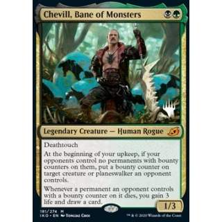 Chevill, Bane of Monsters (V.1) - PROMO FOIL