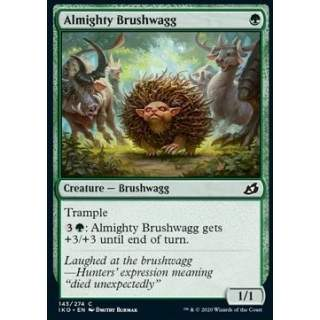 Almighty Brushwagg - FOIL
